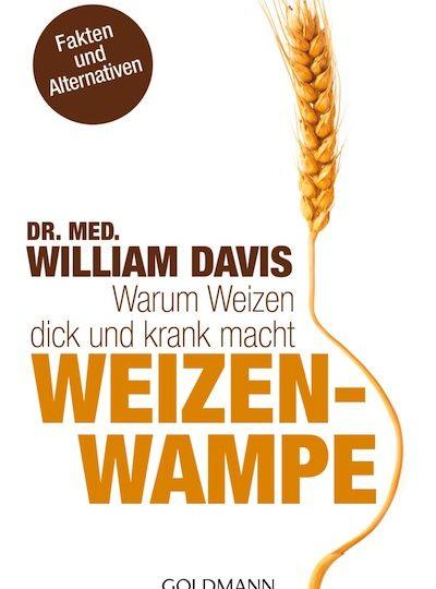 """""""Weizenwampe"""" – Wappnen Sie sich!"""