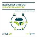 Neue Broschüre zur Effizienz im Bäckerhandwerk