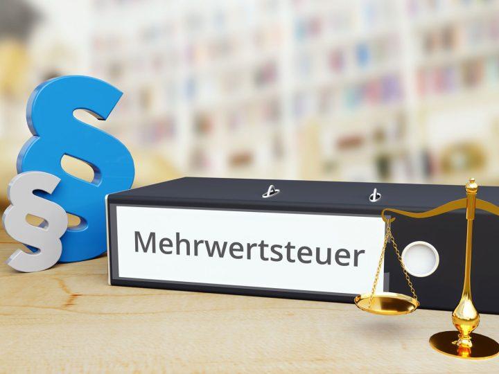 Mehrwertsteuer – das kommt auf Sie zu